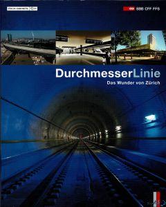 Durchmesserlinie - Das Wunder von Zürich
