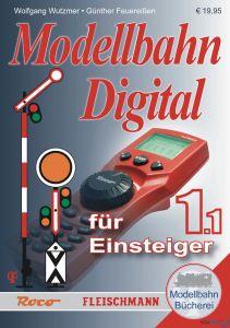 Modellbahn-Handbuch: Digital für Einsteiger, Band 1.1