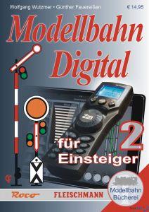 Modellbahn-Handbuch: Modellbahn Digital für Einsteiger, Band 2